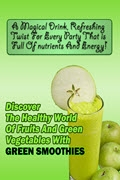 Discover Green Smoothies w/Audio