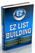 EZ List Building: How to Build Your First Email List
