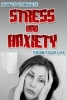 Eliminate Stress & Anixety From Your Life